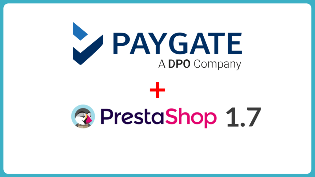 How To Setup PayGate PayWeb for PrestaShop 1.7